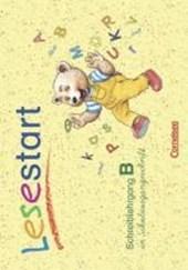 Lesestart. Schreiblehrgang B in Schulausgangsschrift