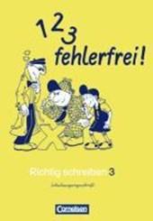 1, 2, 3 fehlerfrei! 3. Klasse. Für Bayern. Schulausgangsschrift