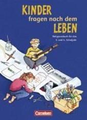 Kinder fragen nach dem Leben. Religionsbuch 3./4. Schuljahr. Neue Ausgabe