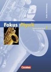 Fokus Physik 1. Schülerbuch. Baden-Württemberg