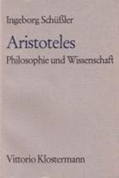 Aristoteles. Philosophie und Wissenschaft