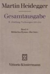 Gesamtausgabe Abt. 2 Vorlesungen Bd. 53. Hölderlins Hymne 'Der Ister'