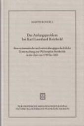 Das Anfangsproblem bei Karl Leonhard Reinhold