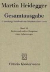 Gesamtausgabe Abt. 1. Veröffentlichte Schriften Bd. 16 Reden und andere Zeugnisse eines Lebensweges 1910 -