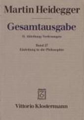 Gesamtausgabe Abt. 2 Vorlesungen Bd. 27. Einleitung in die Philosophie
