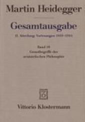 Gesamtausgabe Abt. 2 Vorlesungen Bd. 18. Grundbegriffe der aristotelischen Philosophie