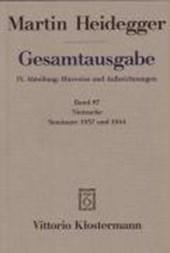 Gesamtausgabe Abt. 4 Hinweise und Aufzeichnungen Bd. 87. Nietzsche: Seminare 1937 und