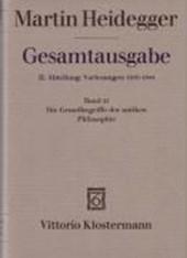 Gesamtausgabe. II. Abteilung: Vorlesungen 1919-1944. Bd. 22. Die Grundbegriffe der antiken Philosophie