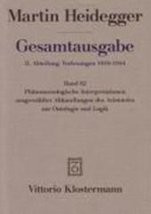 Gesamtausgabe 62. Phänomenologische Interpretationen ausgewählter Abhandlungen des Aristoteles zur Ontologie und Logik