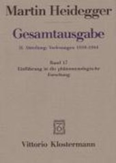 Gesamtausgabe Abt. 2 Vorlesungen Bd. 17. Einführung in die phänomenologische Forschung