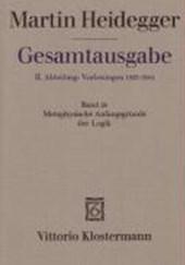 Gesamtausgabe Abt. 2 Vorlesungen Bd. 26. Metaphysische Anfangsgründe der Logik im Ausgang von Leibniz