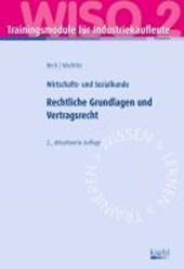 Trainingsmodul Industriekaufleute - Rechtliche Grundlagen und Vertragsrecht (WISO 2)
