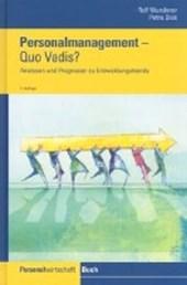 Personalmanagement. Quo vadis?