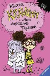 Klara Krawumm. Mein explosives Tagebuch