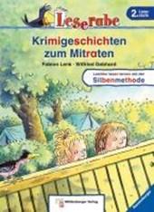 Leserabe mit Mildenberger. Leichter lesen lernen mit der Silbenmethode: Krimigeschichten zum Mitraten