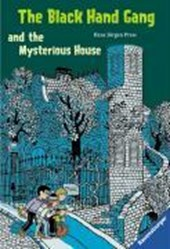 The Black Hand Gang and the Mysterious House