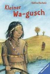 Kleiner Wa-gusch