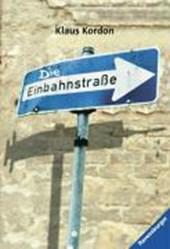 Die Einbahnstraße