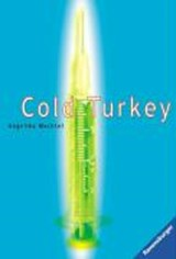 Cold Turkey | Angelika Mechtel |