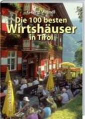 Die 100 besten Wirtshäuser in Tirol