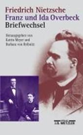 Friedrich Nietzsche / Franz und Ida Overbeck: Briefwechsel