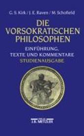 Die vorsokratischen Philosophen. Studienausgabe