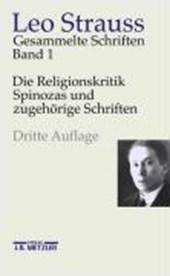 Die Religionskritik Spinozas und zugehörige Schriften