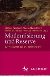Modernisierung und Reserve. Zur Aktualität des 19. Jahrhunderts