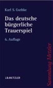 Das deutsche bürgerliche Trauerspiel
