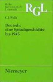 Deutsch: eine Sprachgeschichte bis