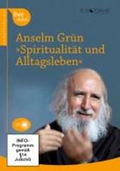 Spiritualität und Alltagsleben
