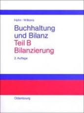 Buchhaltung und Bilanz. Teil B: Bilanzierung