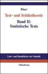 Test- und Schätztheorie 2. Statistische Tests