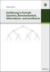 Einführung in Formale Sprachen, Berechenbarkeit, Informations- und Lerntheorie
