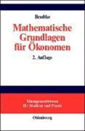 Mathematische Grundlagen für Ökonomen