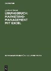 Übungsbuch Marketing-Management mit EXCEL