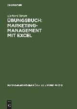 Übungsbuch: Marketing-Management mit EXCEL | Gerhard Reiter |