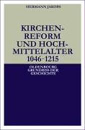 Kirchenreform und Hochmittelalter 1046 -