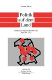 Bayern im Bund 5. Politik auf dem Land