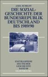 Die Sozialgeschichte der Bundesrepublik Deutschland bis