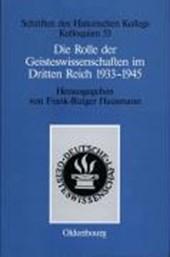 Die Rolle der Geisteswissenschaften im Dritten Reich 1933-1945
