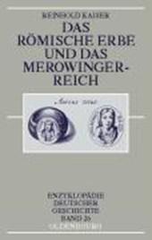 Das römische Erbe und das Merowingerreich