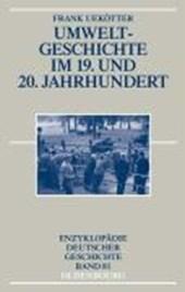 Umweltgeschichte im 19. und 20. Jahrhundert