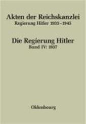Akten der Reichskanzlei, Regierung Hitler 1933-1945. Band IV.