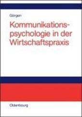 Kommunikationspsychologie in der Wirtschaftspraxis
