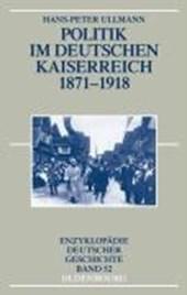 Politik im deutschen Kaiserreich 1871 -