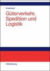 Güterverkehr, Spedition und Logistik