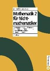 Mathematik 2 für Nichtmathematiker