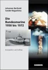 Die Bundesmarine 1950 bis