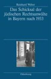 Das Schicksal der jüdischen Rechtsanwälte in Bayern nach